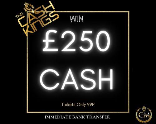 £250 Cash