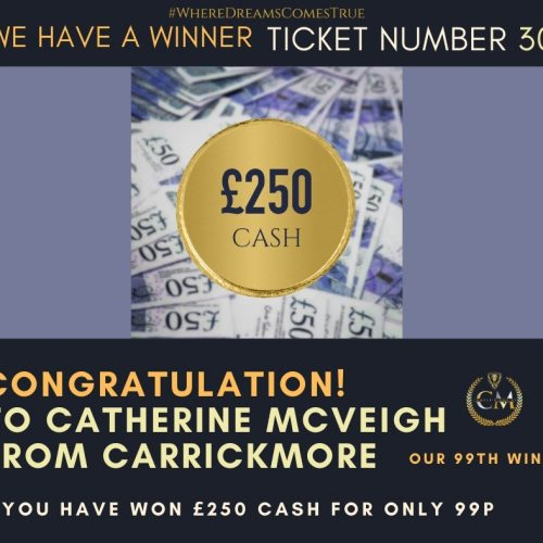 CATHERINE MCVEIGH-Carrickmore,Tyrone-99th winner-£250 cash for 99p-Cm Competitions NI