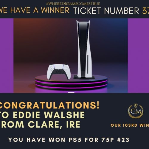 EDDIE WALSHE-Clare, IRE-103rd Winner-PS5 For 75p #23-Cm Competitions NI