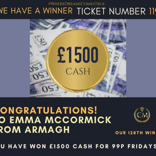 EMMA MCCORMICK-Armagh-128th Winner-£1500 Cash For 99p fri #4-Cm Competitions NI