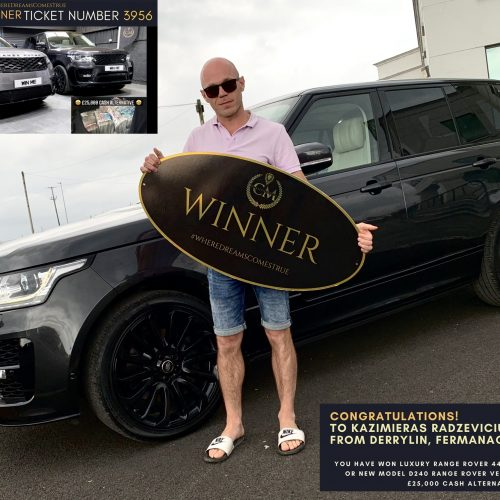 KAZIMIERAS RADZEVICUS-Derrylin, Fermanagh-13nd Winner- Luxery Range rover autobiography or new model velar or £25000 cash alternative-Cm Competitions NI