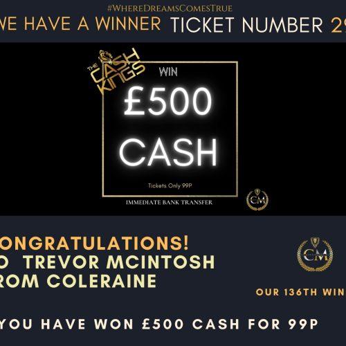 TREVOR MCINTOSH-Coleraine136 winner-£500 for 99p-cm competitions ni